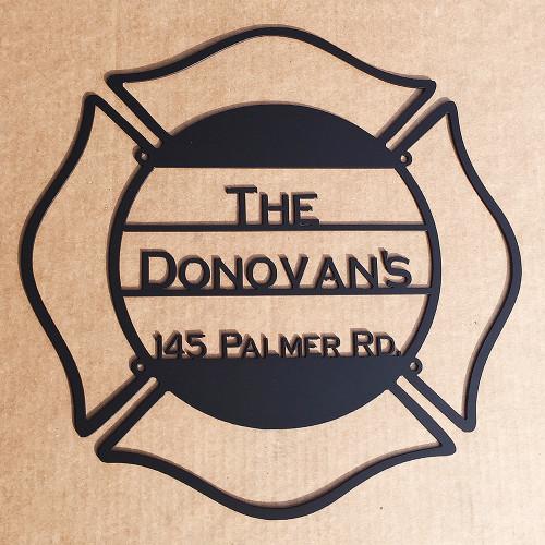 Fireman Sign with Custom Text Field    (L19)