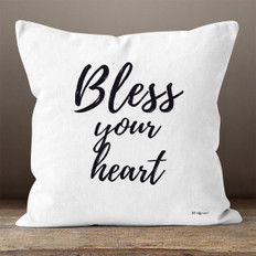 White Bless Your Heart Throw Pillow