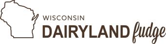Wisconsin Dairyland Fudge