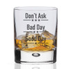 Good Day, Bad Day Novelty Whisky Glass