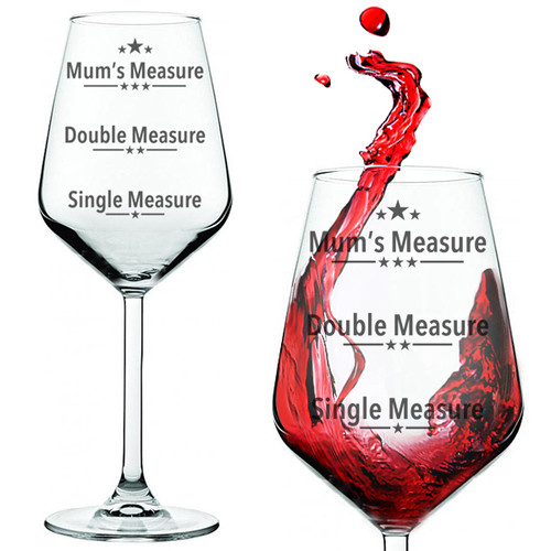 Mum's Measure Funny Red Wine Glass