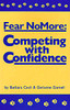 Fear No More - Competing With Confidence