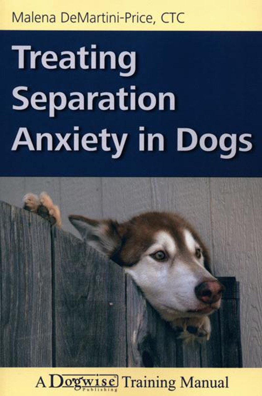 Ebooktreating separation anxiety in dogs dogwise ebooktreating separation anxiety in dogs fandeluxe Image collections