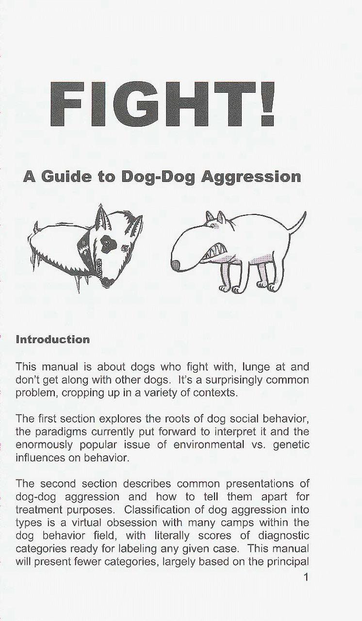 Fight! - A Practical Guide To The Treatment Of Dog-Dog Aggression ...