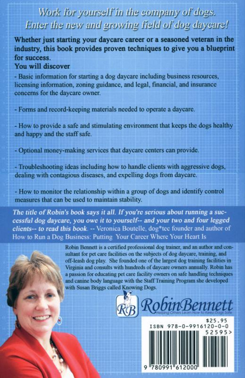 All about dog daycare a blueprint for success 2nd edition dogwise malvernweather Choice Image