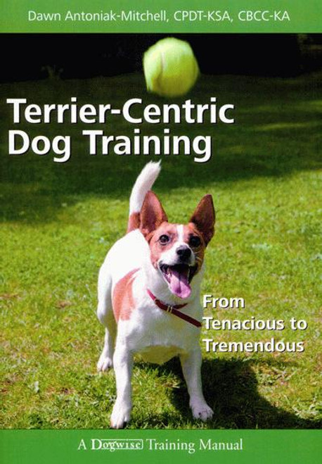 The terrier grooming chart book dogwise ebook terrier centric dog training from tenacious to tremendous fandeluxe Choice Image