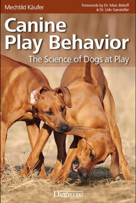 Ebook canine play behavior the science of dogs at play dogwise ebook canine play behavior the science of dogs at play fandeluxe Images