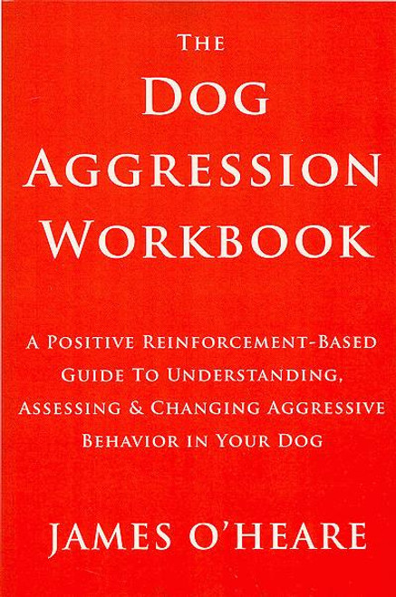 Ebook changing problem behavior a systematic and comprehensive ebook the dog aggression workbook 3rd edition fandeluxe Choice Image