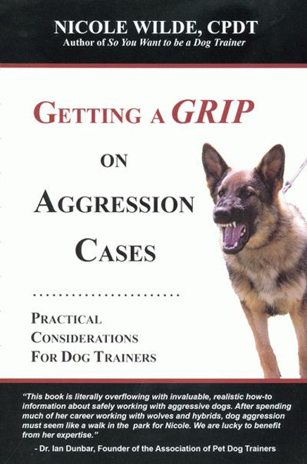 Ebook getting a grip on aggression cases practical considerations ebook getting a grip on aggression cases practical considerations for dog trainers fandeluxe Images