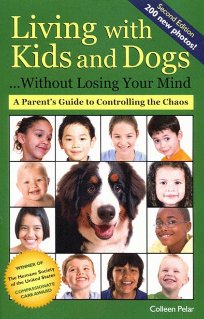 Ebook Living With Kids And Dogs Without Losing Your Mind 2nd Ed