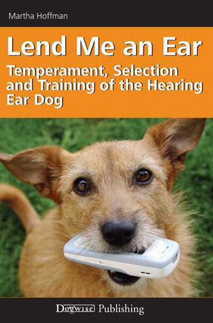 Lend Me An Ear Temperament Selection And Training Of The Hearing