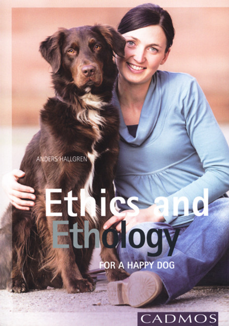 Ethics and Ethology: for A Happy Dog
