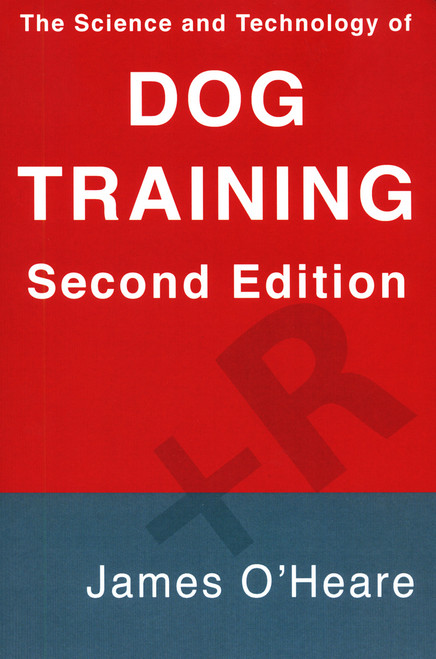 Ebook: The Science and Technology of Dog Training, 2nd Edition