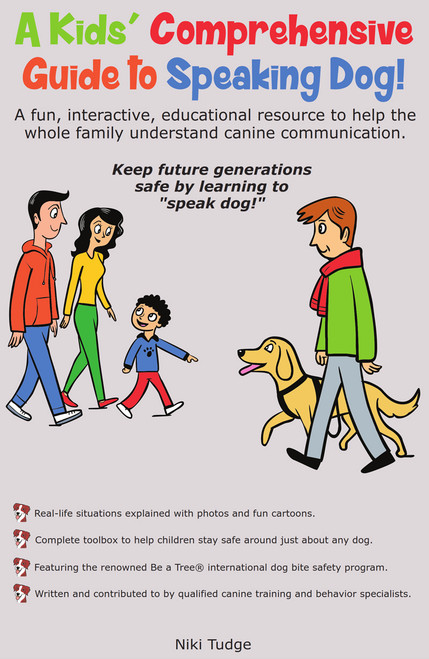 Ebook: A Kids' Comprehensive Guide to Speaking Dog!