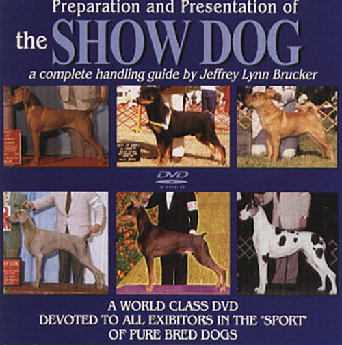 Preparation and Presentation Of The Show Dog Dvd