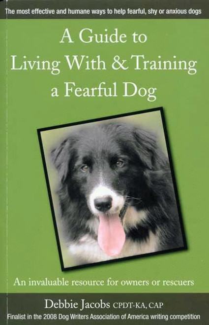 Ebook a guide to living with training a fearful dog dogwise a guide to living with training a fearful dog fandeluxe Image collections