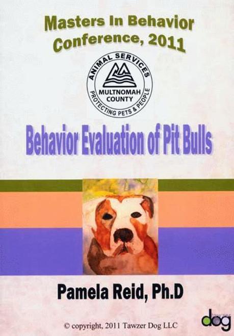 Behavior Evaluation Of Pit Bulls Dvd