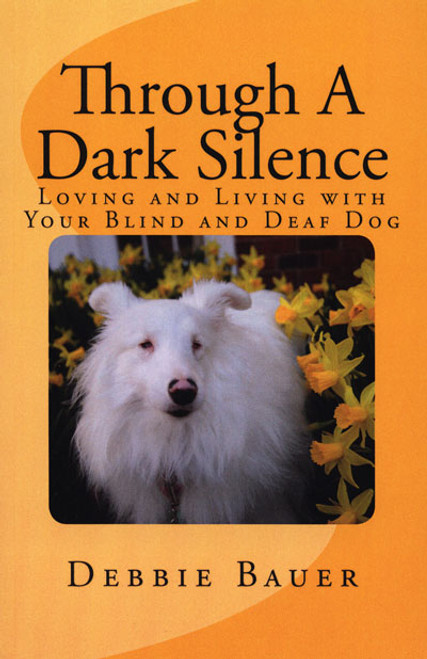 The terrier grooming chart book dogwise through a dark silence loving and living with your blind and deaf dog fandeluxe Choice Image