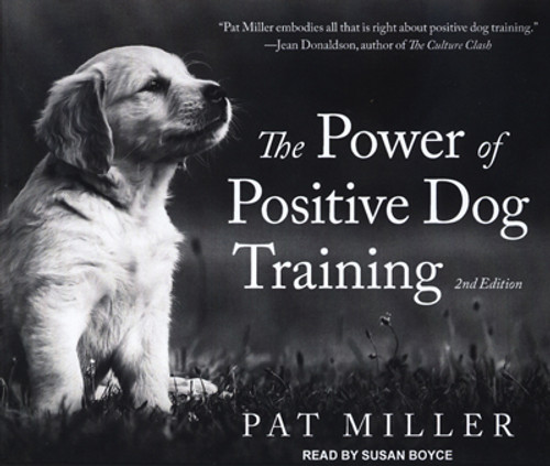 Power Of Positive Dog Training, 2nd Edition Audio Cd