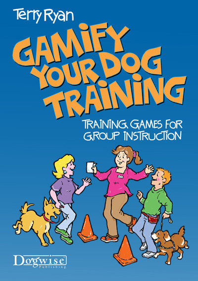 Gamify your dog training training games for group instruction ebook gamify your dog training training games for group instruction fandeluxe Image collections