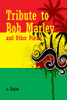 Tribute to Bob Marley and Other Poems