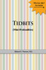 Tidbits (Mini-Profundities)