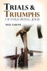 Trials and Triumphs of Following Jesus - eBook
