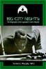 Big City Nights:The Biography of the Legendary Cisero Murphy - eBook