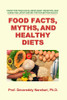 Food Facts, Myths, and Healthy Diets -  eBook