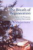 The Breath of Regeneration