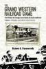 The Grand Western Railroad Game - eBook
