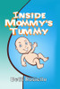Inside Mommy's Tummy