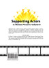 Supporting Actors in Motion Pictures Volume II