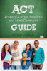 ACT English, Science, Reading, and Math Strategies Guide