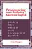Pronouncing Action Analysis of American English