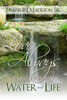 Love Always: Poems of the Flow of Water and Life