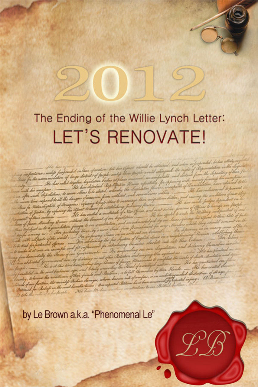 2012 the ending of the willie lynch letter let's renovate