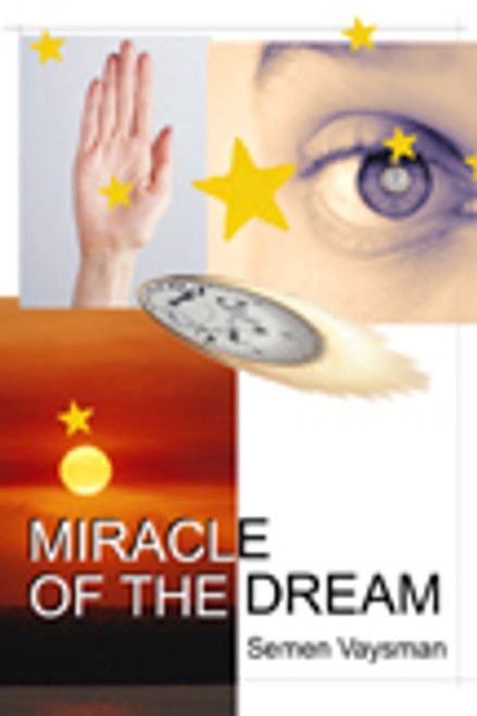 Miracle of the Dream