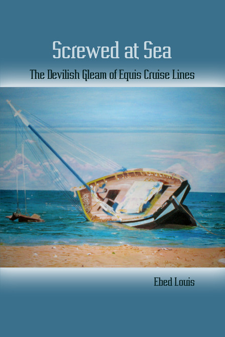 Screwed at Sea: The Devilish Gleam of Equis Cruise Lines