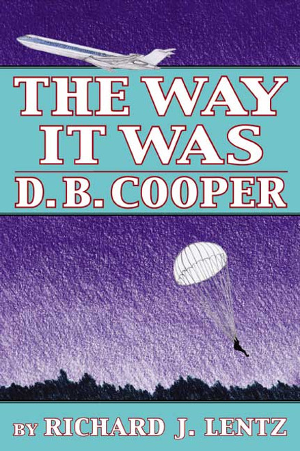 The Way It Was: D.B. Cooper