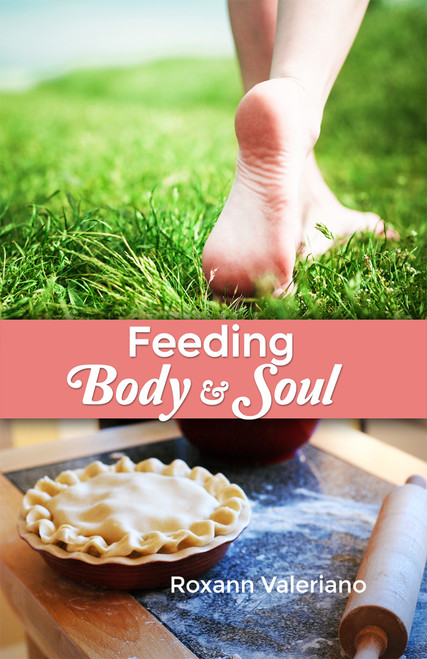 Feeding Body and Soul
