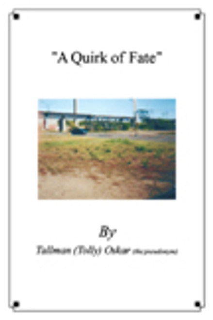A Quirk of Fate