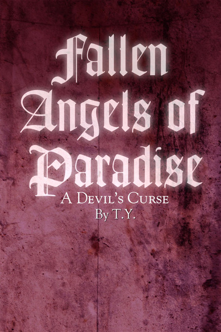 Fallen Angels of Paradise: A Devil's Curse
