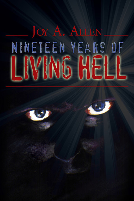 Nineteen Years of Living Hell