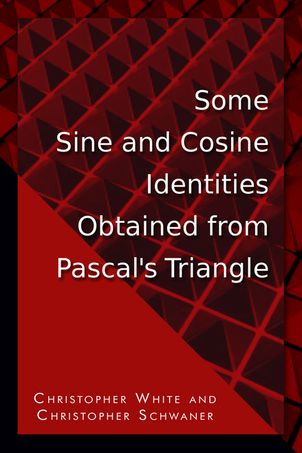 Some Sine and Cosine Identities Obtained from Pascal's Triangle
