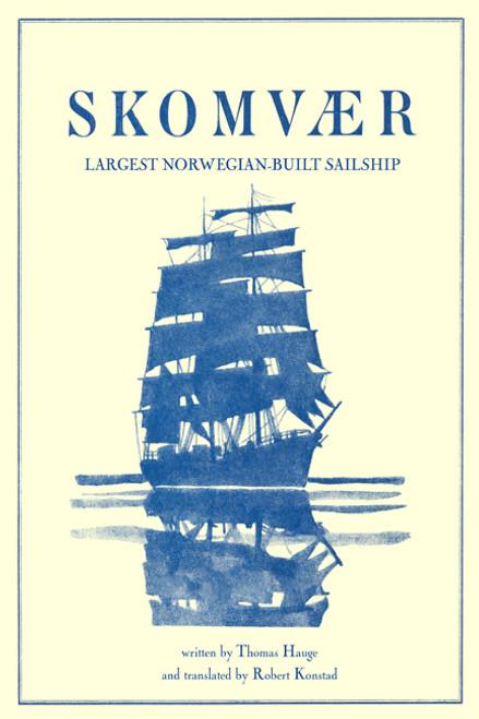 Skomvær: Largest Norwegian-Built Sailship