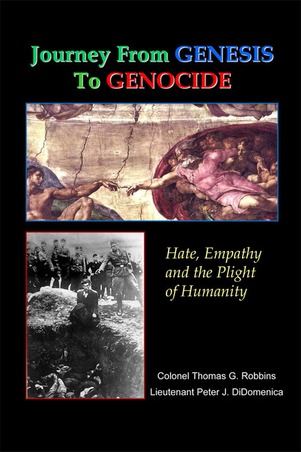 Journey from Genesis to Genocide: Hate, Empathy, and the Plight of Humanity