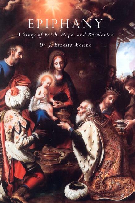 Epiphany: A Story of Faith, Hope, and Revelation