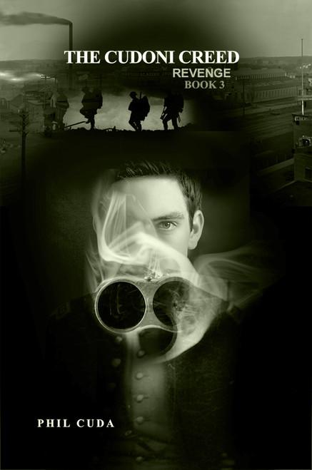 THE CUDONI CREED: REVENGE / Book 3