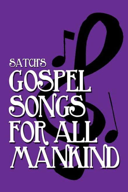 Gospel Songs for All Mankind